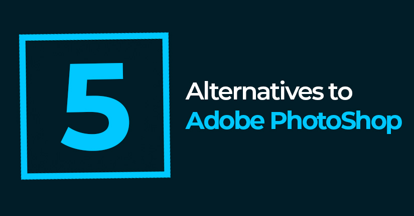 5 Alternatives to Adobe PhotoShop