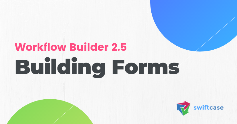 Building Forms in SwiftCase 2.5