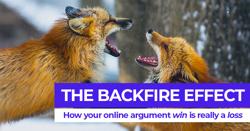 The Backfire Effect - How your online argument 'win' is really a loss
