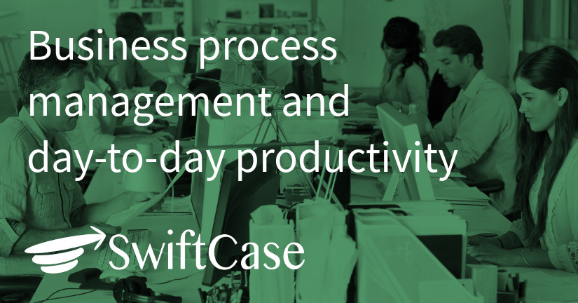 Business process management and day-to-day productivity