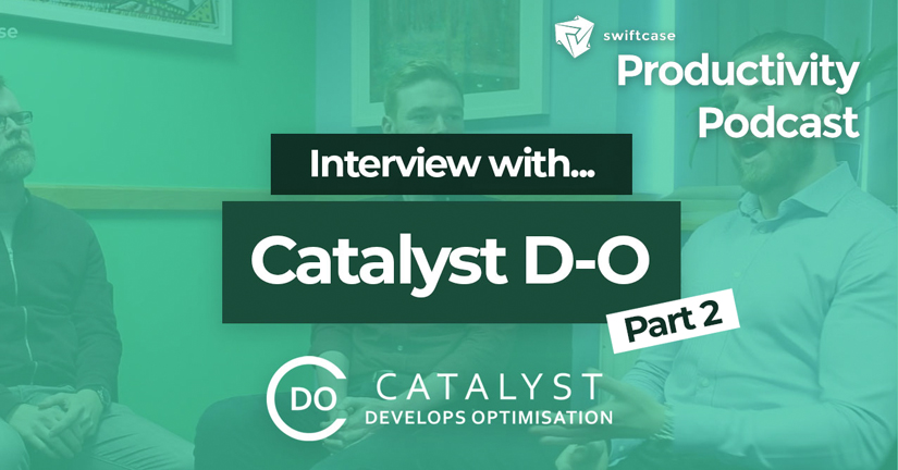 Interview with Catalyst D-O Part 2 - SwiftCase Productivity Podcast #40