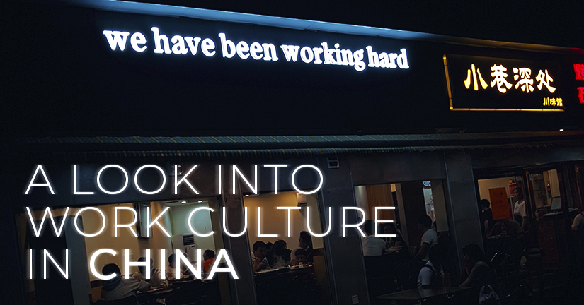 A Look Into Work Culture in China