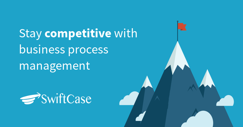 Stay competitive with business process management