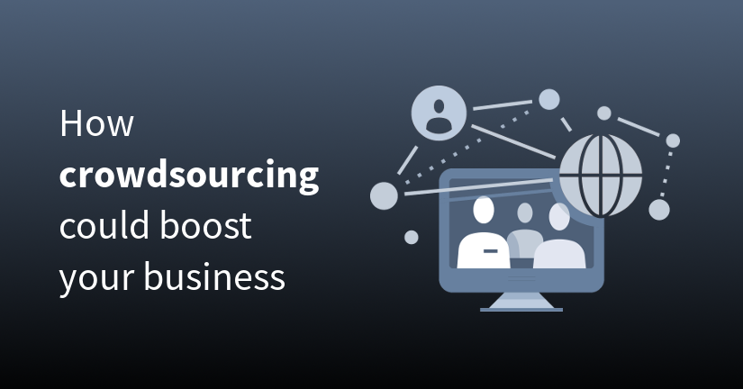 How crowdsourcing could boost your business