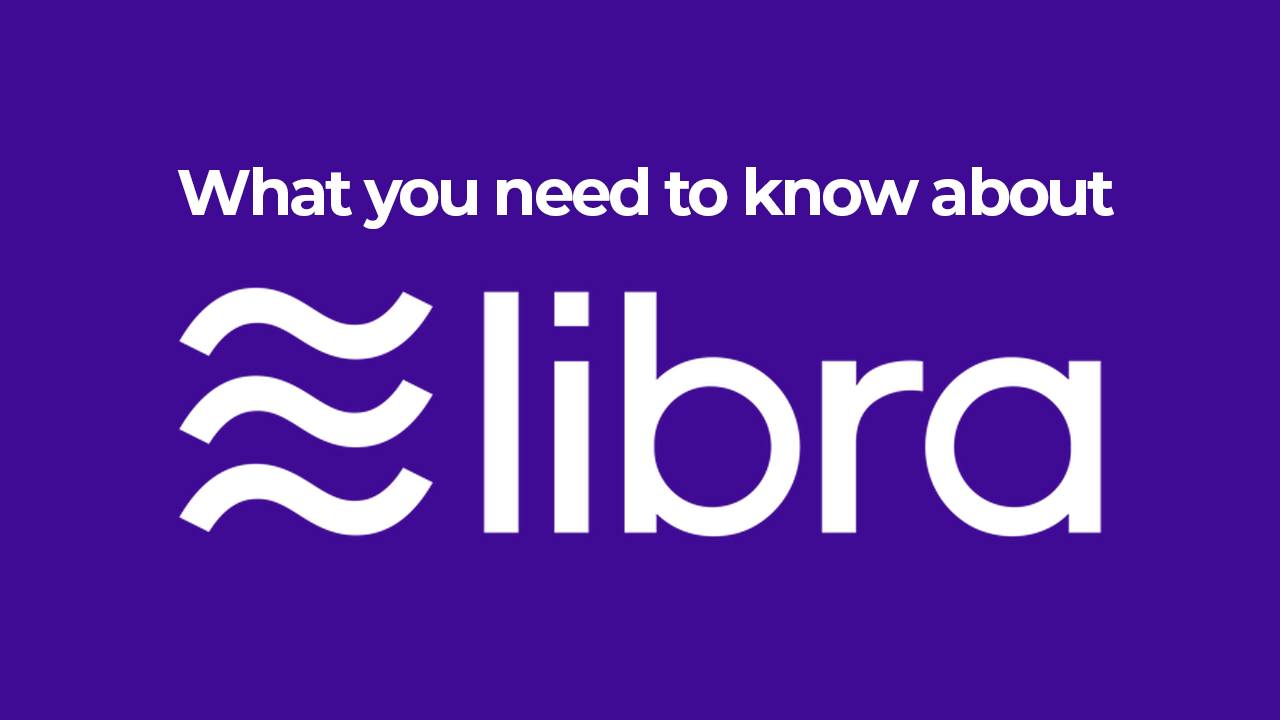 What is Libra? Facebook's Digital Currency