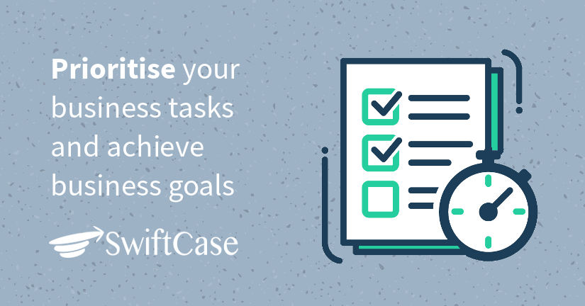 Prioritise your business tasks and achieve business goals