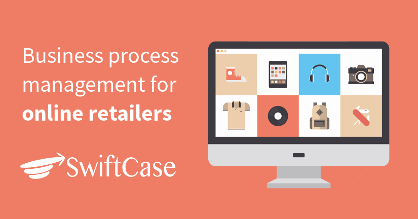 Business process management for online retailers