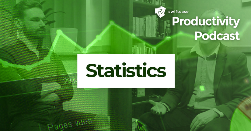 Statistics - SwiftCase Productivity Podcast #38