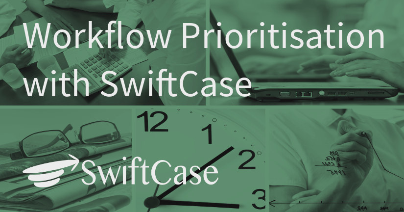 Workflow Prioritisation with Swiftcase