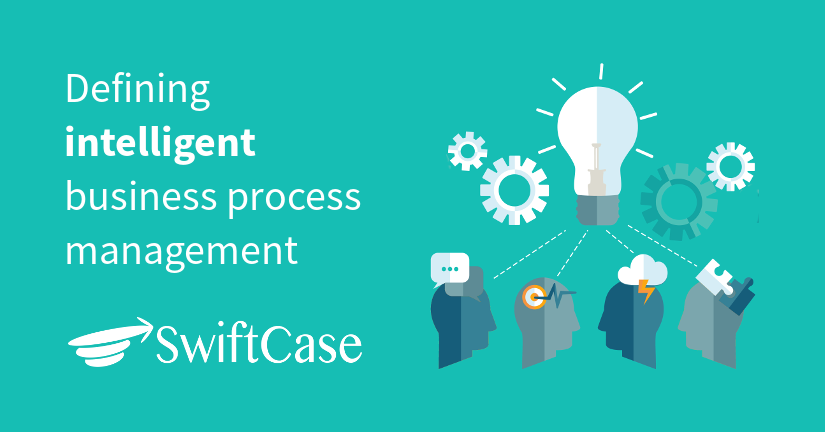 Defining intelligent business process management
